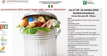 Salone della Sicurezza Alimentare 2016 - Società Umanitaria - presentazione della legge n.166 del 19 agosto 2016 - legge contro lo spreco alimentare